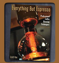 Everything But Espresso: Professional Coffee Brewing Techniques